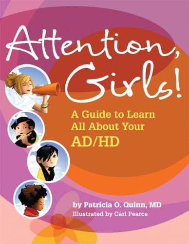 Concentration, Girls!: A Guide to Learn All About Your Ad/Hd