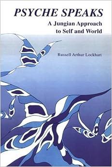 PSYCHE SPEAKS (P) by Ruddell Lockhart (1987-09-01)