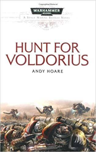 The Hunt for Voldorius (Space Marine Battles)