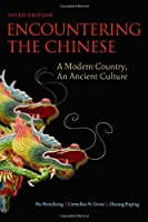 Encountering the Chinese: A Modern Country, An Ancient Culture Front Cover