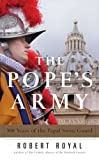 The Pope's Army, Robert Royal, 0824523954