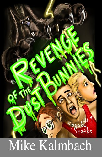 Revenge of the Dust Bunnies (Spooky Snacks Book (Really Scary Halloween Stories)