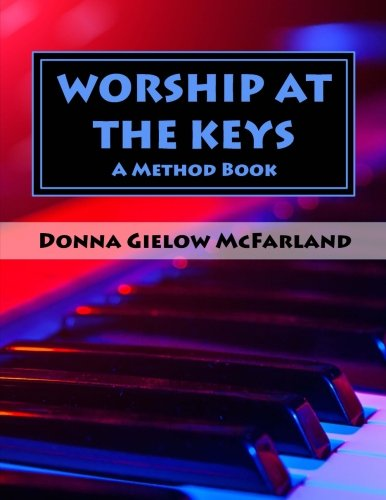 Praise Worship Charts - Worship at the Keys: A Method Book