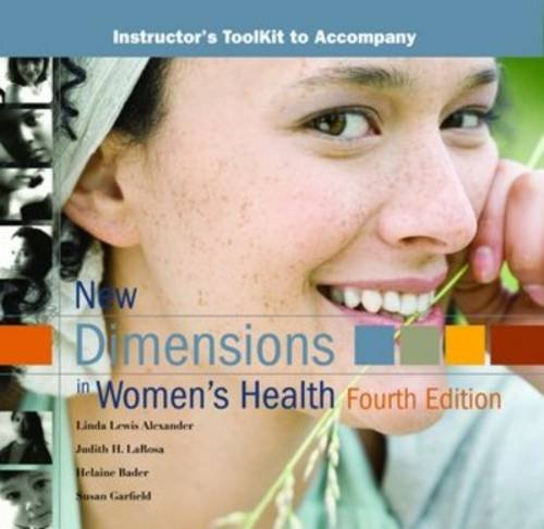 New Dimensions in Women's Health: Instructor's Toolkit