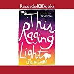 This Raging Light | Estelle Laure