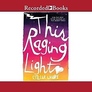 This Raging Light Audiobook