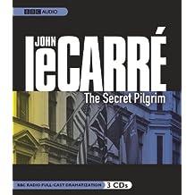 The Secret Pilgrim: A BBC Full-Cast Radio Drama
