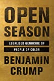 #6: Open Season: Legalized Genocide of People of Color