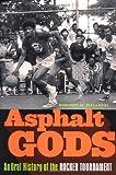 Asphalt Gods, Vincent M. Mallozzi, 0385506759