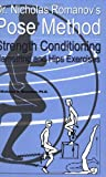 Dr. Nicholas Romanov's Pose Method Strength Conditioning Hamstring and Hips Exercises, Nicholas Romanov, 0972553754