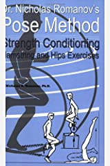 Dr. Nicholas Romanov's Pose Method Strength Conditioning Hamstring and Hips Exercises Paperback