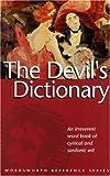 The Devil's Dictionary, Ambrose Bierce, 1853263648