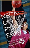 NSCA-CPT Practice Exam: 40 study questions to prepare you for the NSCA-CPT Exam  (NSCA-CPT Study Questions Book 1)