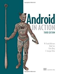 Summary                  Android in Action, Third Edition is a comprehensive tutorial for Android developers. This fast-paced book puts you in the driver's seat -- you'll master the SDK, build WebKit apps using HTML...