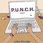 P.U.N.C.H. | Tisha Bender