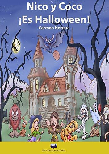 Nico y Coco. ¡Halloween! (Elementary Spanish) (Spanish