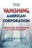 The Vanishing American Corporation: Navigating the