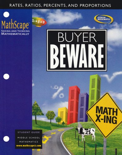 MathScape: Seeing and Thinking Mathematically, Course 2, Buyer Beware, Student Guide (CREATIVE PUB: MATHSCAPE)