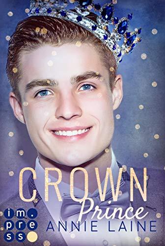 Crown Prince. Zofen küsst man nicht (Modern Princess 3) (German Edition) (Fur Princess Crown)