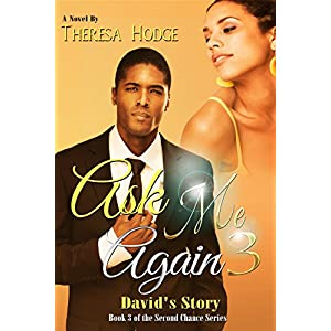 Ask Me Again 3: David's Story (Second Chance)