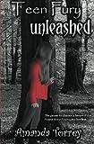 Teen Fury: Unleashed by  Amanda Torrey in stock, buy online here