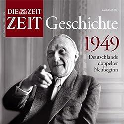 1949 - Deutschlands doppelter Neubeginn (ZEIT Geschichte)