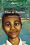 Elias de Buxton, Christopher Paul Curtis and Curtis Christopher Paul, 8444141011