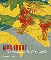 Max Ernst: Im Garten der Nymphe Ancolie
