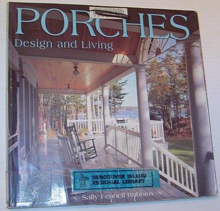 Porches: Design and Living