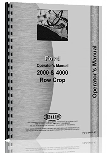 Ford 2000 4000 Row Crop Tractor Operators Manual 1962-1964