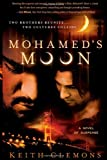 Mohamed's Moon: Two Brothers Reunite... Two Cultures Collide