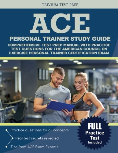 ace-personal-trainer-study-guide-comprehensive-test-prep-manual-with-practice-test-questions-for-the