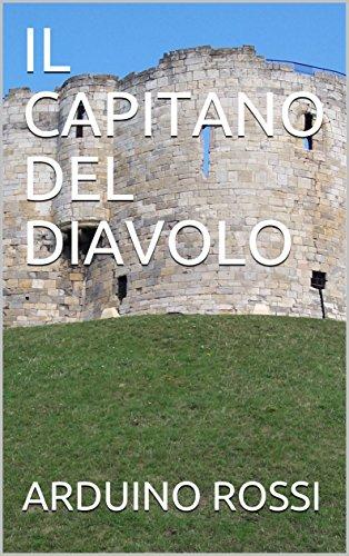 IL CAPITANO DEL DIAVOLO (Italian Edition)