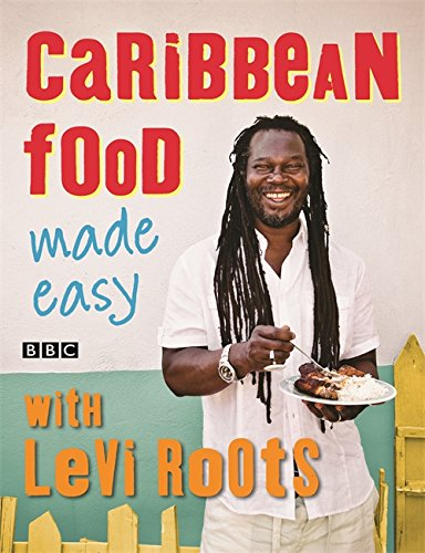 Search : Caribbean Food Made Easy: With Levi Roots