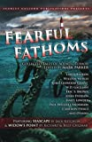 img - for Fearful Fathoms: Collected Tales of Aquatic Terror (Vol. I - Seas & Oceans) (Volume 1) book / textbook / text book