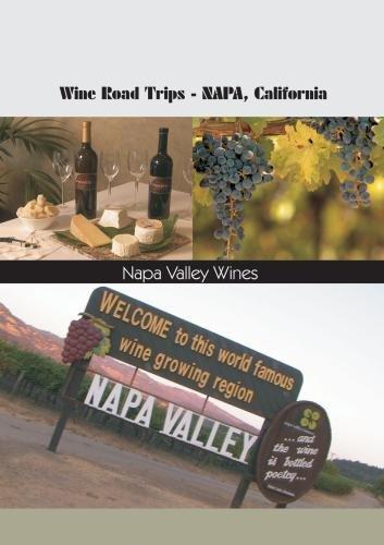 - Wine Roads Trips Napa, California