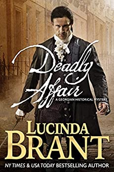 Deadly Affair: A Georgian Historical Mystery (Alec Halsey Mystery Book 2) by [Brant, Lucinda]