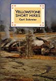 img - for Yellowstone Short Hikes book / textbook / text book