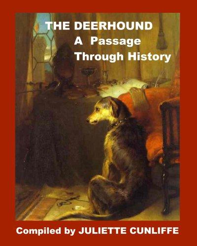 The Deerhound - A Passage Through History