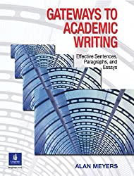 Gateways to Academic Writing: Effective Sentences, Paragraphs, and Essays