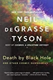 img - for Death by Black Hole: And Other Cosmic Quandaries by deGrasse Tyson, Neil [W. W. Norton & Company, 2007] (Paperback) [Paperback] book / textbook / text book