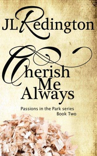 Read Online Cherish Me Always (Passions In The Park) (Volume 1) pdf epub