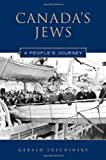 Canada s Jews: A People s Journey