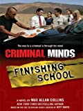 Criminal Minds Finishing Sc, Max Allan Collins, 141041373X