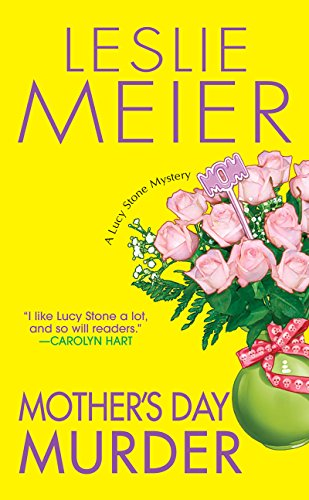 Mother's Day Murder (A Lucy Stone Mystery Series Book 15)