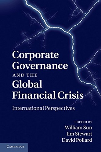 Corporate Governance and the Global Financial Crisis: International Perspectives