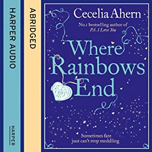 Where Rainbows End Audiobook