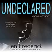 Undeclared: The Woodlands, Book 1 | Jen Frederick