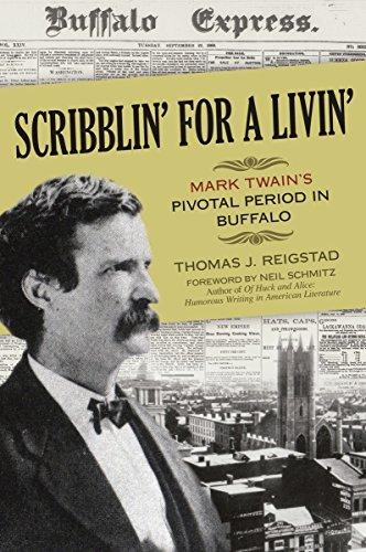 Scribblin' for a Livin': Mark Twain's Pivotal Period in Buffalo