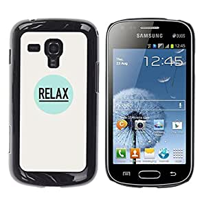 Be Good Phone Accessory // Dura Cáscara cubierta Protectora Caso Carcasa Funda de Protección para Samsung Galaxy S Duos S7562 // Relax Quote Positive Inspiration Slogan